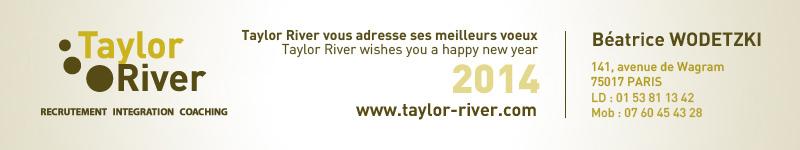 taylor river recrutement